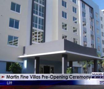Miami-Dade Minute – Martin Fine Villas Pre-Opening Ceremony